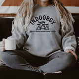 Indoorsy Sweatshirt | Homebody Sweatshirt | Home Sweet Home Sweatshirt | Gift for Her