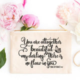 You Are Altogether Beautiful My Darling Makeup Bag - AlluringPrints