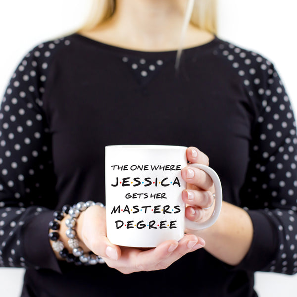 Masters Degree Graduation Gift Cute Funny Graduation Gift for Friends Mug Graduation Coffee Mug