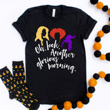 Oh Look Another Glorious Morning Halloween Shirt Cute Funny Halloween Shirt Halloween Witch Shirt