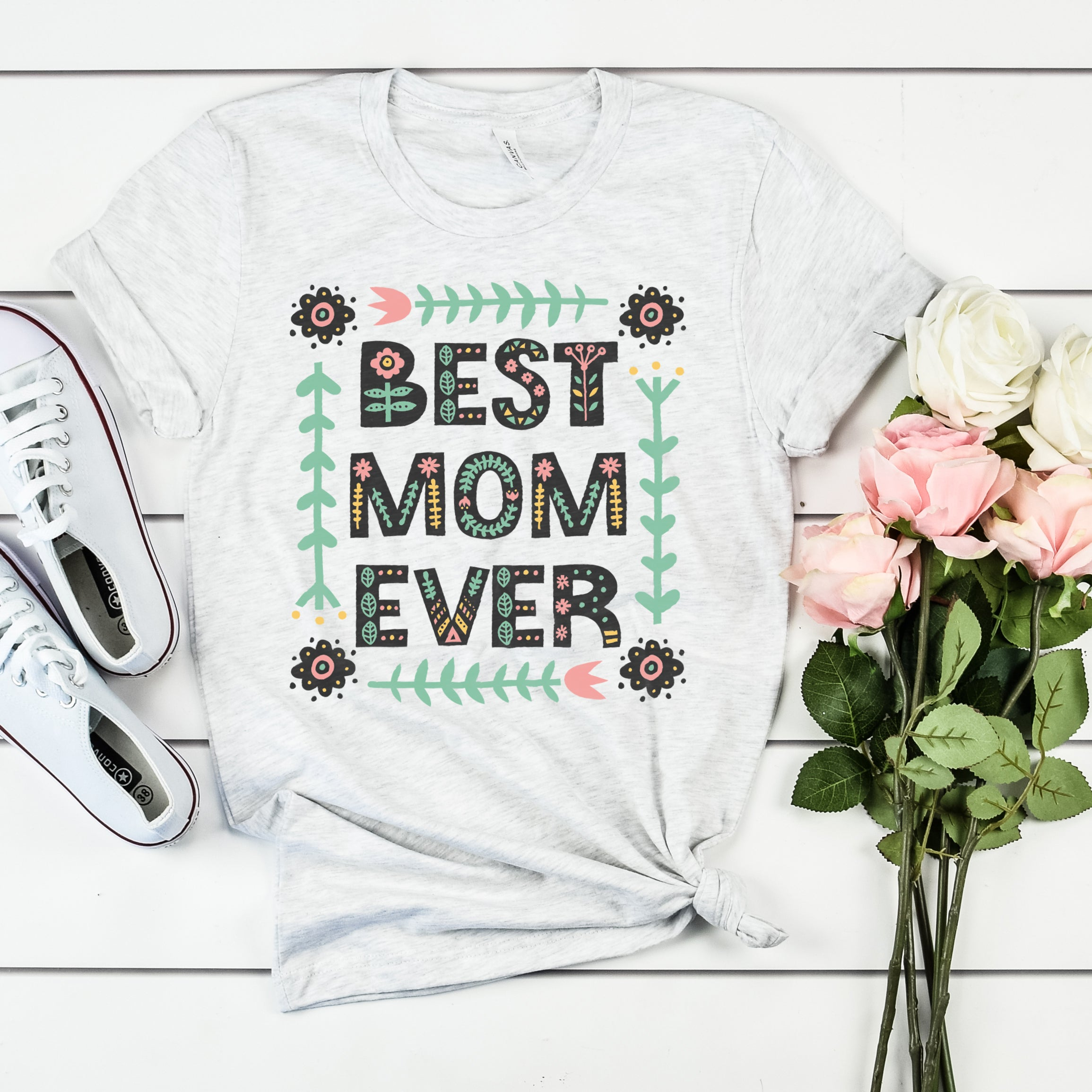 Best Mom Ever Floral Shirt Mother's Day Gift Gift for Mom