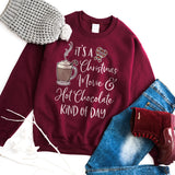 It's a Christmas Movie & Hot Chocolate Kind of Day Shirt Christmas Movie Sweatshirt Hot Cocoa Shirt Cute Christmas Shirt Christmas Sweater