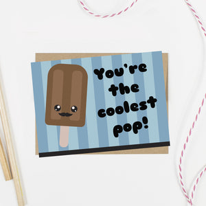 You're the Coolest Pop Card