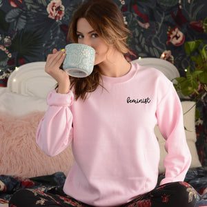 Feminist Sweatshirt Embroidered Feminist Sweatshirt Feminism Shirt Feminist Shirt Girl Power Shirt International Womens Day Sweatshirt Sweater