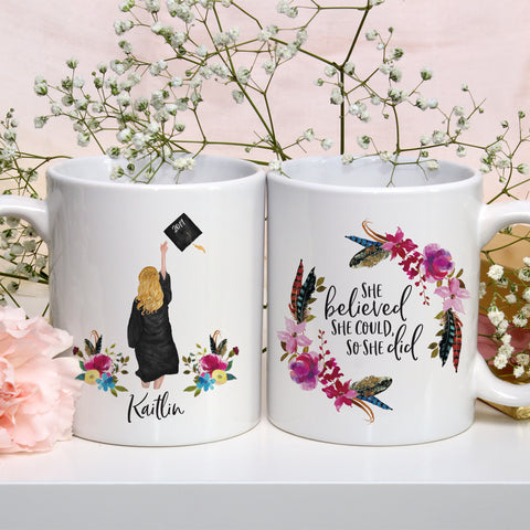 Graduation Gift Graduation Mug Class of 2019 She Believed She Could So She Did High School Graduation Gift College Graduation Gift Cute Grad Gift