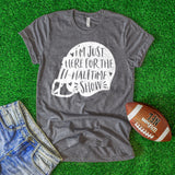 I'm Just Here for the Halftime Show Football Shirt Game Day Shirt Cute Funny Football Game Shirt Football Helmet Shirt