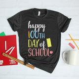 Happy 100th Day of School Shirt for Teachers 100th Day of School Teacher Shirt Cute Teacher Shirt Teacher Gift One Hundredth Day of School 100 Days of School Shirt
