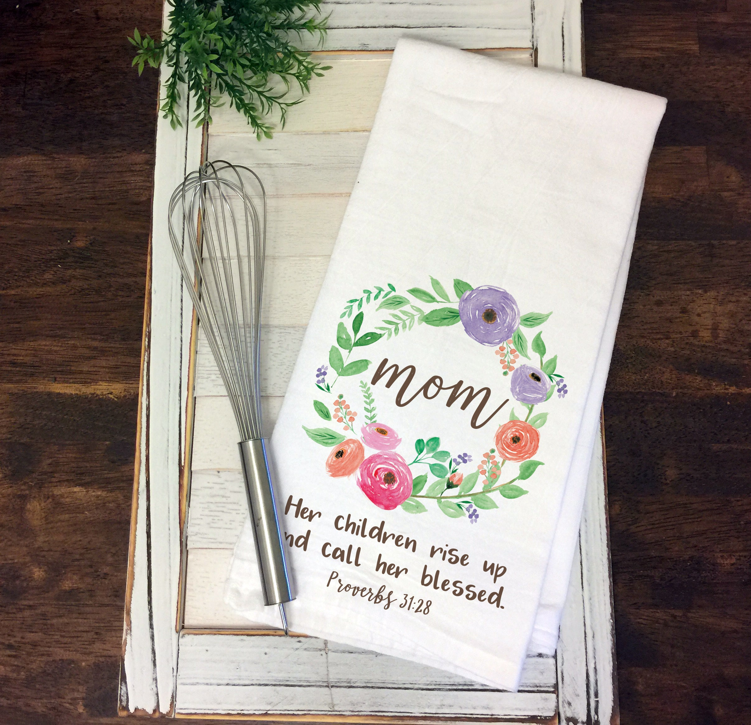 Mom Her Children Rise Up and Call Her Blessed Kitchen Towel Mom Flour Sack Tea Towel Mother's Day Gift Christian Gift for Mom