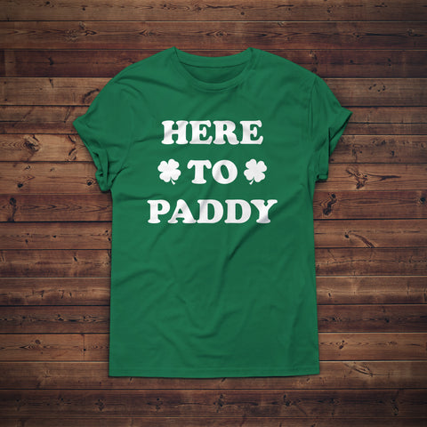 Here to Paddy St. Patrick's Day Unisex Shirt