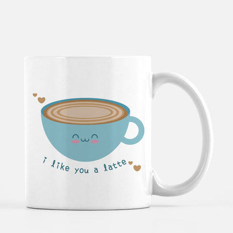 I Like You a Latte Mug