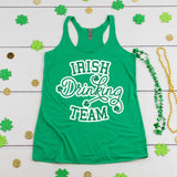 Irish Drinking Team St. Patrick's Day Tank Top Cute Funny St. Paddy's Day Shirt Pub Crawl Shirt Day Drinking Shirt