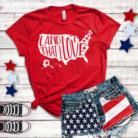 Land That I Love Fourth of July Shirt 4th of July Shirt Women Fourth of July T-Shirt