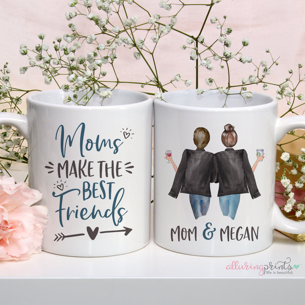 Mother's Day Gift for Mom Coffee Mug for Mom Moms Make the Best Friends Personalized Mother's Day Gift