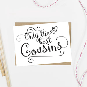 Only the Best Cousins Get Promoted to Bridesmaid Card