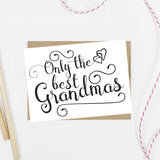 Only the Best Grandmas Get Promoted to Great Grandma Card