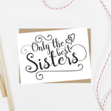 Only the Best Sisters Get Promoted to Bridesmaid Card