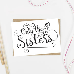 Only the Best Sisters Get Promoted to Matron of Honor Card