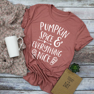 Pumpkin Spice and Everything Nice Shirt Pumpkin Spice Shirt Pumpkin Spice Lover Shirt PSL Shirt