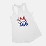 Red Wine and Blue Tank Top Cute Funny 4th of July Shirt for Women Fourth of July Tank Top Wine Lover Shirt Wine Lover Gift