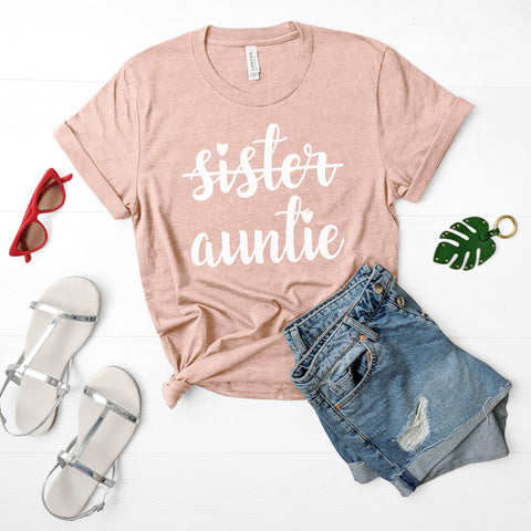 Sister Auntie Shirt New Aunt Shirt Promoted to Aunt Shirt Pregnancy Announcement Sister Gift