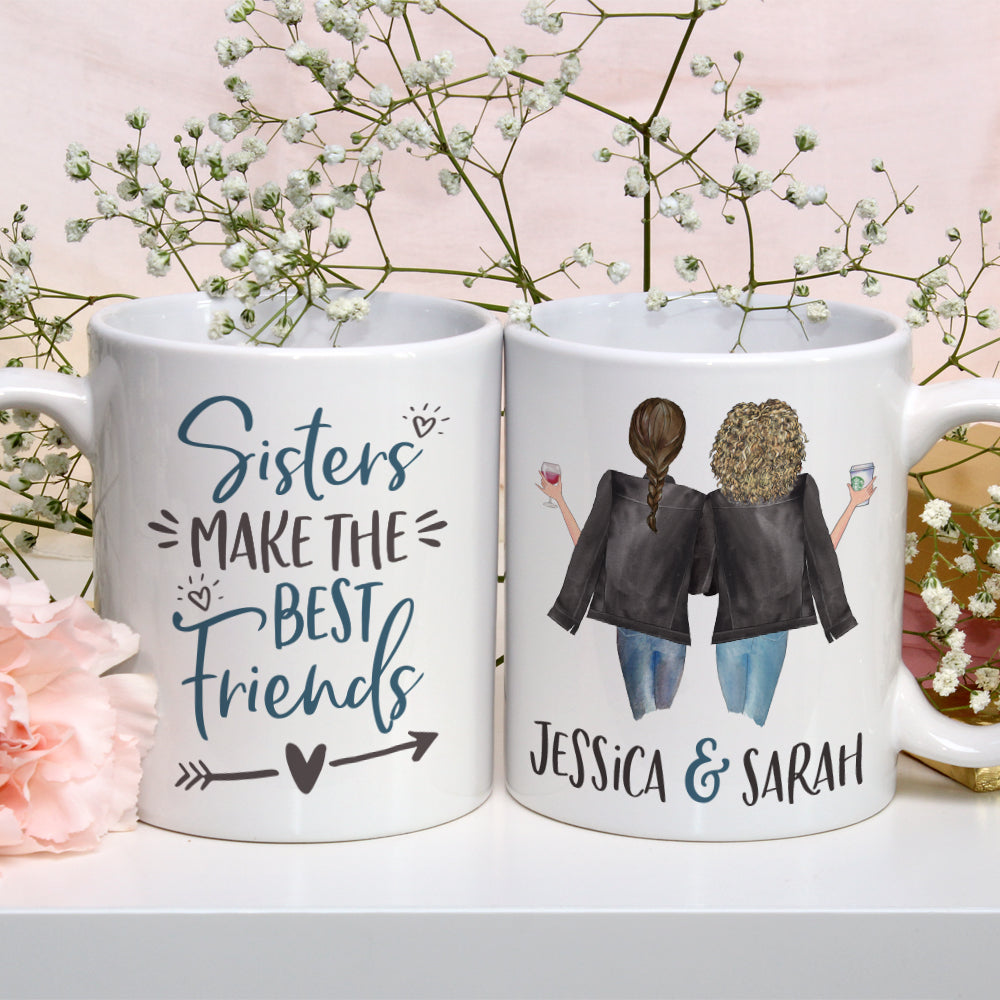 Sisters Make the Best Friends Mug Personalized Sisters Mug Custom Portrait Mug Cute Gift for Sister