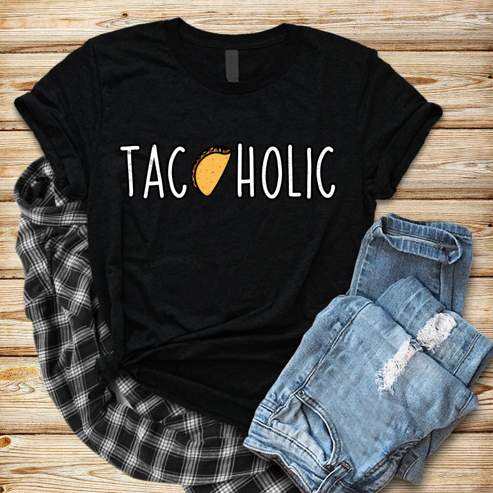Tacoholic Taco Lover Shirt Cute Funny Taco Lover Gift Taco Tuesday Shirt