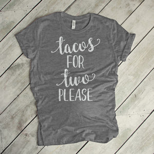 Tacos For Two Shirt Pregnancy Announcement Shirt Funny Pregnancy Shirt