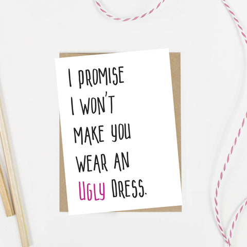 Ugly Dress Bridesmaid Card
