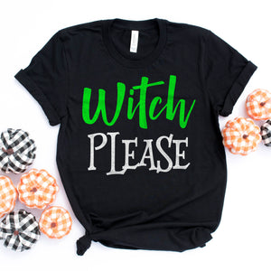 Witch Please Shirt Witch Please Halloween Shirt Cute Funny Witch Shirt