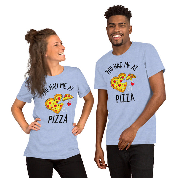 You Had Me at Pizza Shirt Cute Funny Pizza Lover Shirt Pizza Love Shirt Valentine's Day Shirt Pizza Heart Shirt