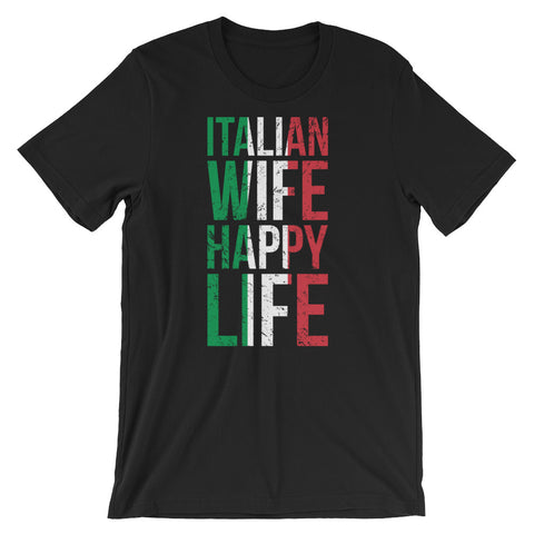 Italian Wife Happy Life Short-Sleeve Unisex T-Shirt - AlluringPrints