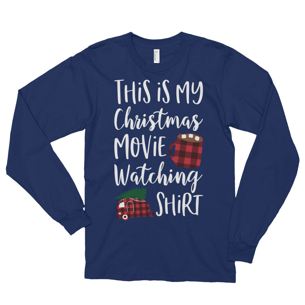 This is My Christmas Movie Watching Shirt Long Sleeve Shirt Cute Christmas Movie Watching Shirt Christmas Movie Lover Gift