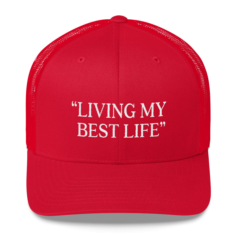 Living My Best Life Hat Trucker Cap Cute Funny Hat Inspirational Positivity Hat