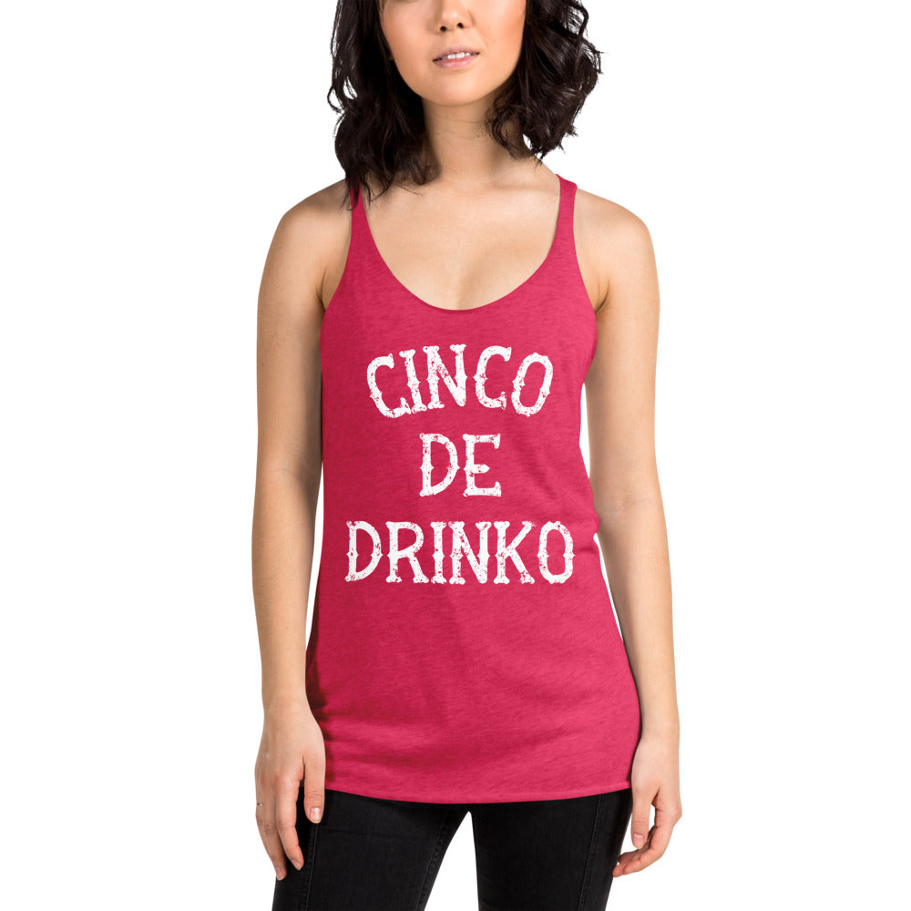 Cinco De Drinko Racerback Tank Top