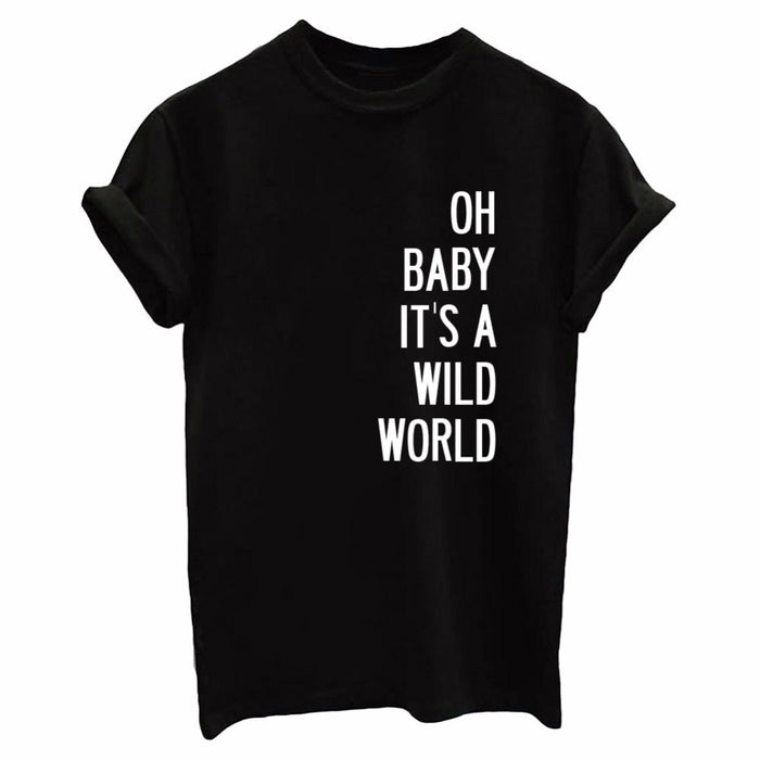 Oh Baby It's a Wild World Tshirt