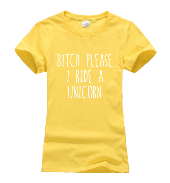 Bitch Please I Ride A Unicorn Tshirt