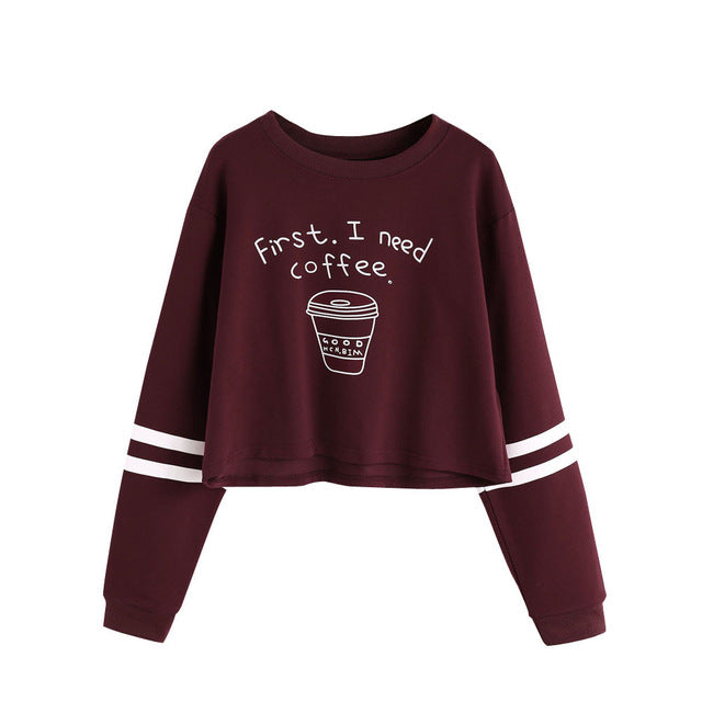 First I Need Coffee Crop Top Sweatshirt