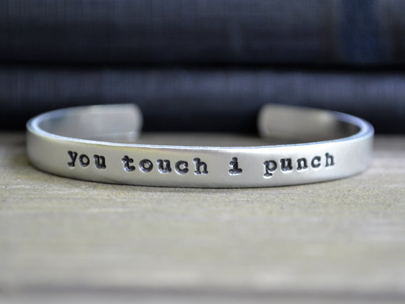 You Touch I Punch Cuff Bracelet