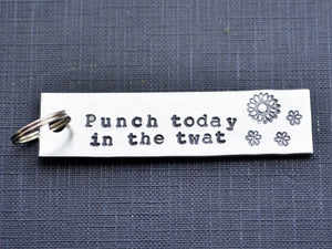Punch Today in the Twat Keychain