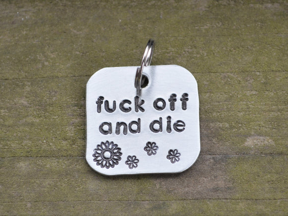 Fuck Off and Die Keychain