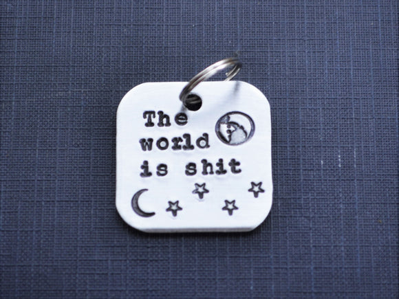 The World Is Shit Keychain