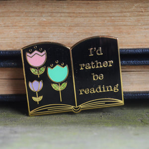 I'd Rather Be Reading Pin - Black and Gold