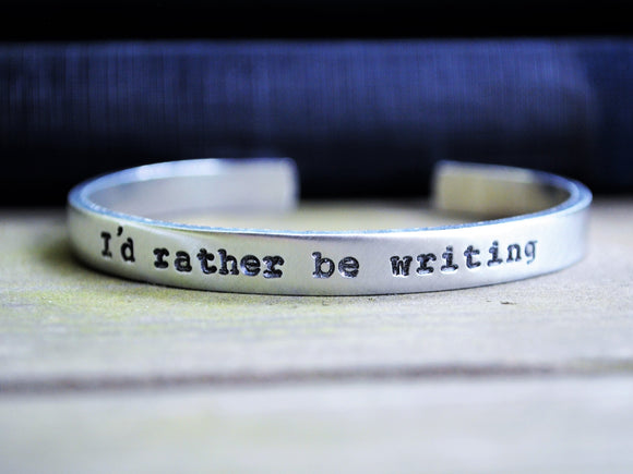 I'd Rather Be Writing Cuff Bracelet
