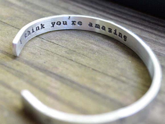 I Think You're Amazing Cuff Bracelet