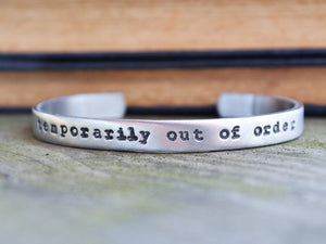 Temporarily Out of Order Cuff Bracelet