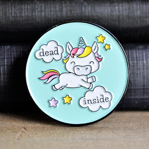 Dead Inside Unicorn Pin