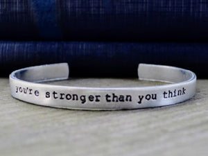 You're Stronger Than You Think Cuff Bracelet