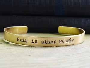 Hell Is Other People Cuff Bracelet
