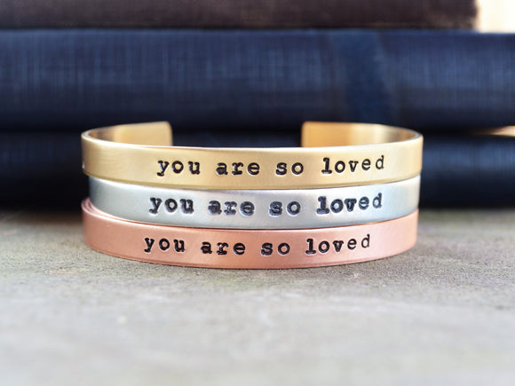 You Are So Loved Cuff Bracelet
