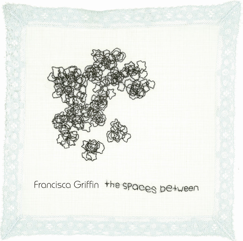 Francisca Griffin - the spaces between (CD)